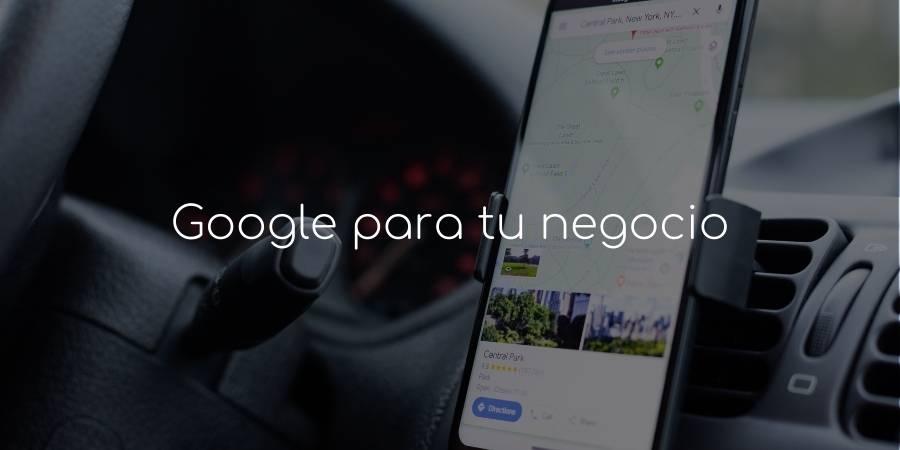 Google para tu negocio