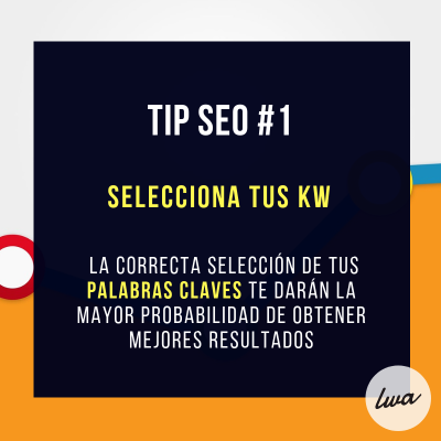 Tip SEO 1 - Seleccionar tus keywords